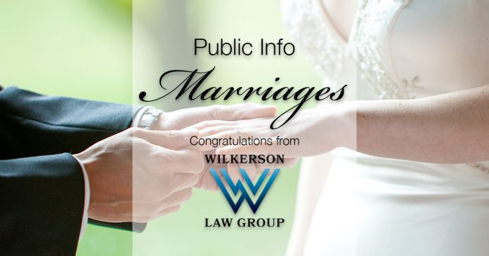 Public Info: Marriages   Congratulations to our new couples from Wilkerson Law Group