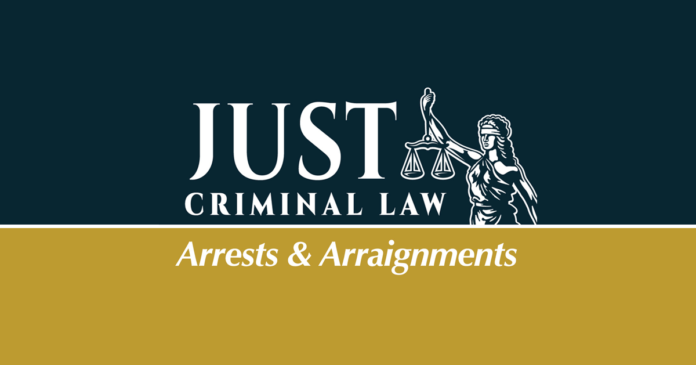 Just Criminal Law Arrests & Arraignments on County 17